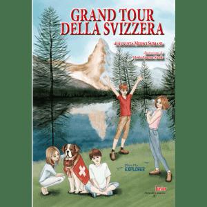 Grand Tour della Svizzera