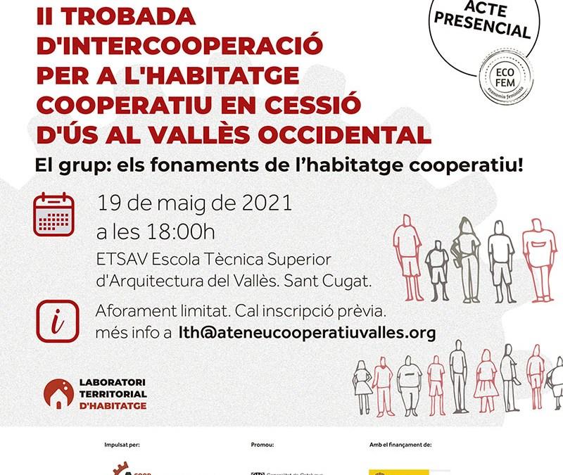 II trobada d'intercooperació per a l'habitatge cooperatiu en cessió d'ús al Vallès