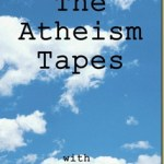 The Atheism Tapes: Arthur Miller