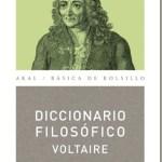 Diccionario filosófico–Voltaire