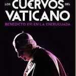 Los cuervos del Vaticano–Eric Frattini