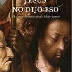 Jesús no dijo eso – Bart D. Ehrman