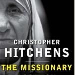 La posición del misionero: la Madre Teresa en la teoría y la práctica–Christopher Hitchens