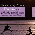 Darwin y el Diseño Inteligente – Francisco Ayala