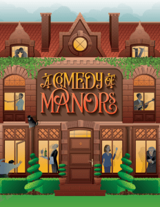 A COMEDY OF MANORS