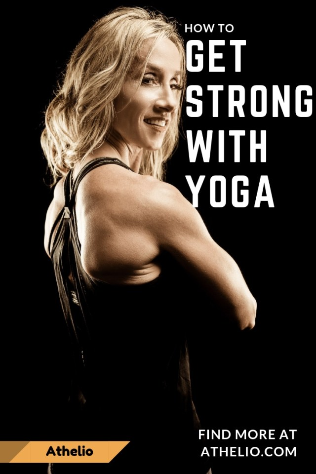 Get Strong With Yoga Athelio