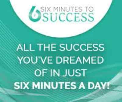 Six minutes to Success Program