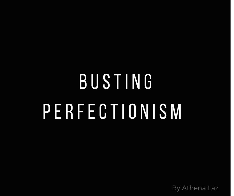 Busting Perfectionism with Athena Laz