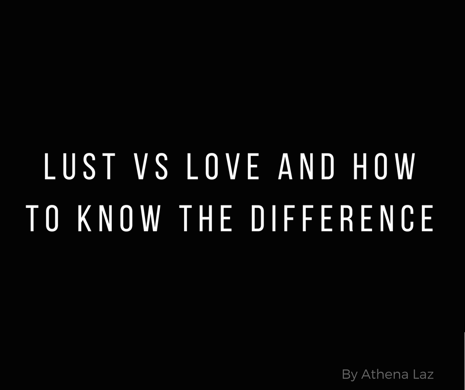 Cosmopolitan magazine column on how to know the difference between lust vs love written by Athena Laz
