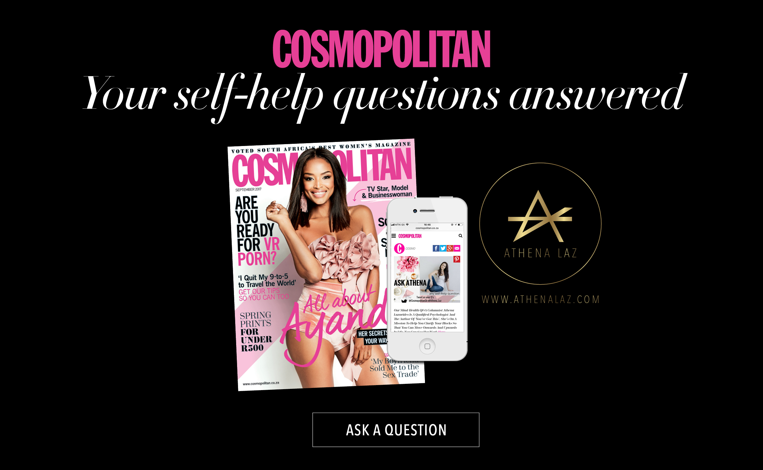 Athena Laz writes a weekly column for Cosmopolitan Magazine