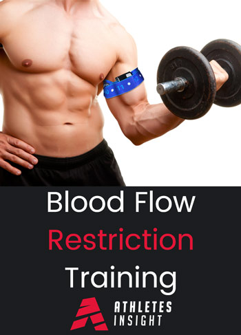 Blood Flow Restriction Training  Athletes Insight  A Practical Overview