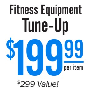 Fitness Equipment Tune-Up
