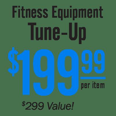 Fitness Equipment Tune-Up