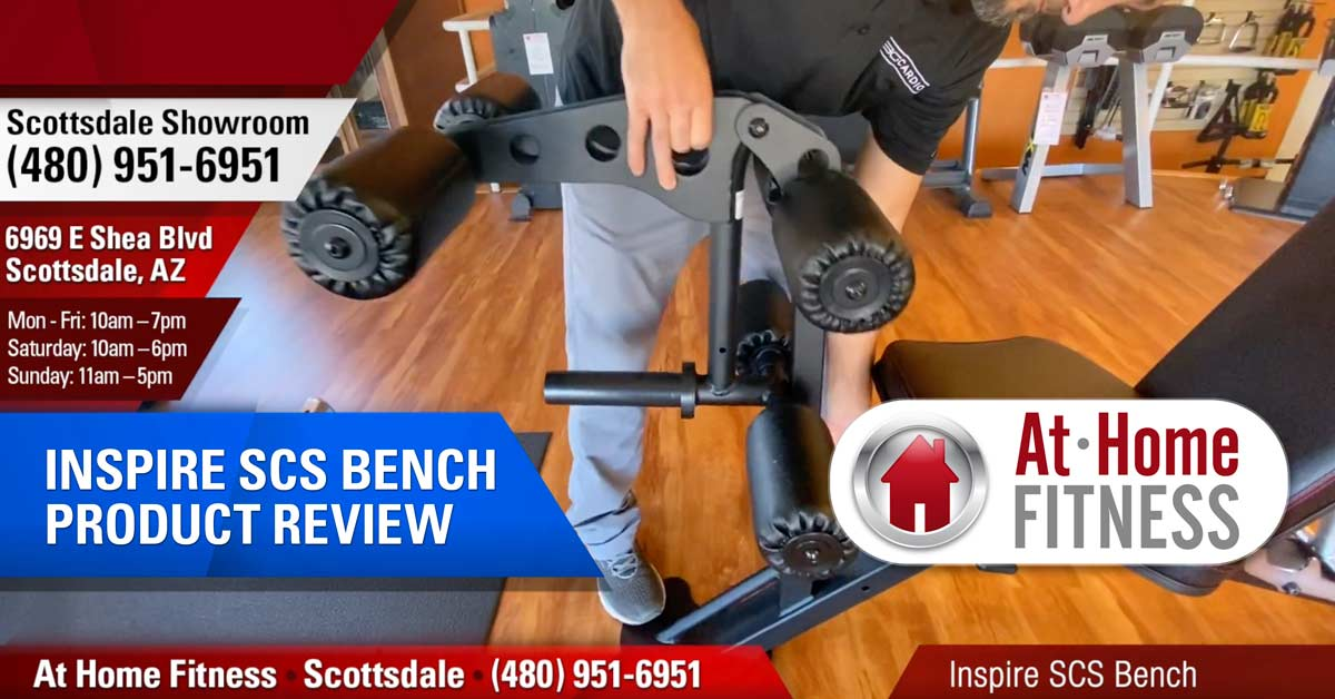 At Home Fitness-Scottsdale GM Jaime Janman recommends Inspire SCS Bench
