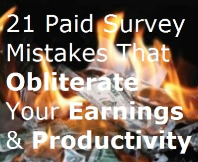 21 Paid Survey Mistakes That Obliterate Your Earnings & Productivity burning money cash