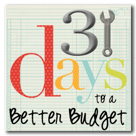 31 Days to a Budget Budget series :: A Time for Everything