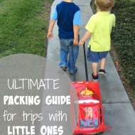 Ultimate Packing Guide for Trips with Little Ones