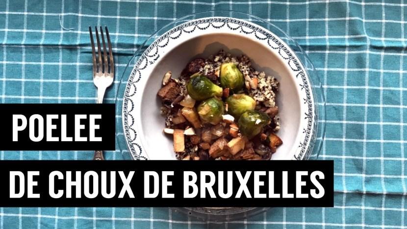 recettes végétariennes et vegan - atirelarigot - poelée de choux de bruxelles 2
