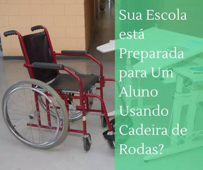 escola cadeira de rodas