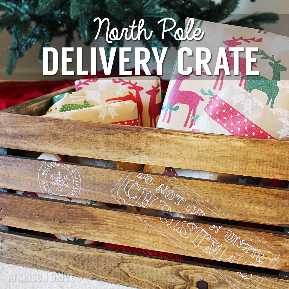 North Pole Christmas Gift Delivery Crate | Atkinson Drive