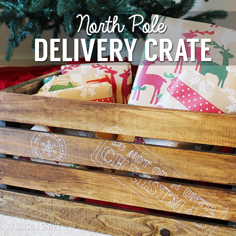 "Keep the spark of Christmas alive with this DIY ""Do Not Open Until Christmas"" North Pole Christmas gift delivery crate! /// by Atkinson Drive"