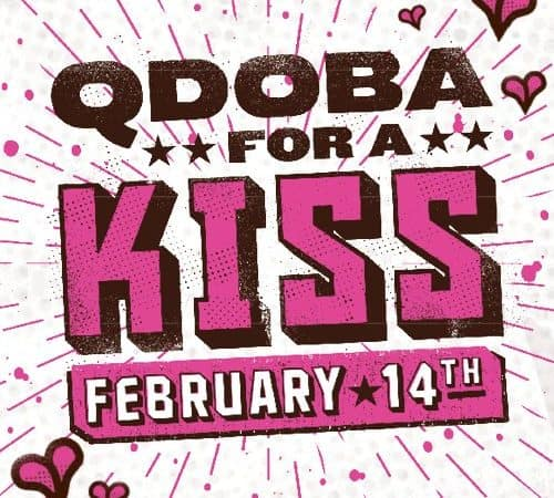 Share a kiss for a BOGO free entree at Qdoba