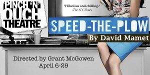 Speed-The-Plow at Atlanta's Pinch 'N' Ouch Theatre