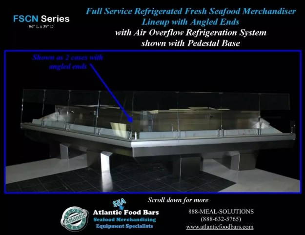 Atlantic Food Bars - Seafood Cases with Angled Ends and Pedestals - FSCN9639 2