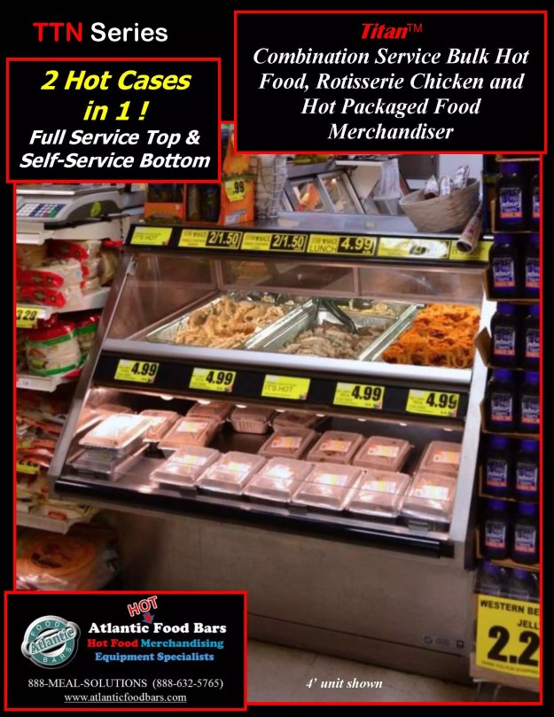 Atlantic Food Bars - Titan Combination Service Bulk and Packaged Hot Food Merchandiser - TTN4844