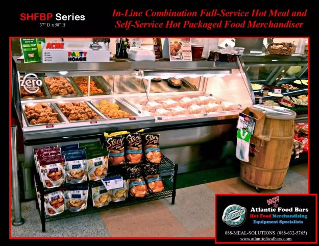 Atlantic Food Bars - In-Line Combination Full-Service Hot Meal and Self-Service Grab & Go Chicken Case - SHFB-P7240