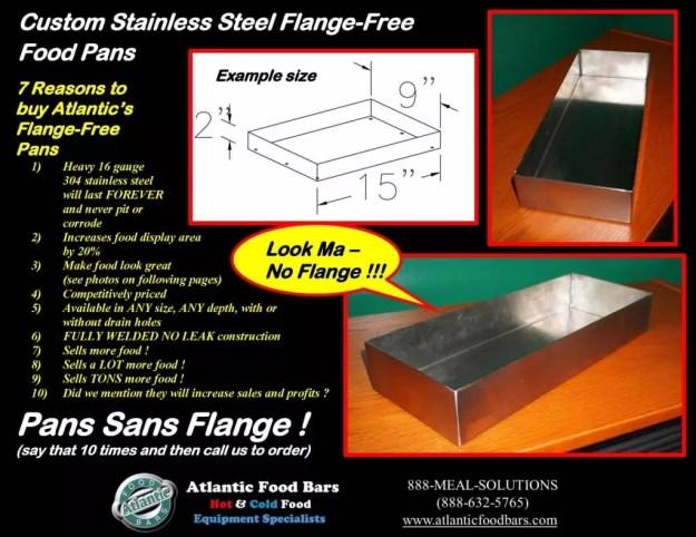 Atlantic Food Bars - Custom Stainless Steel Flange-Free Food Pans - Pans Sans Flange 1