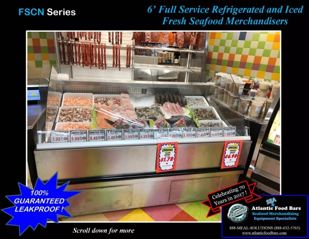 Atlantic Food Bars - 6 inch Full Service Refrigerated and Iced Fresh Seafood Merchandisers - FSCN