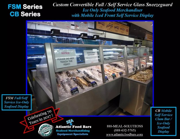 Atlantic Food Bars - Custom Convertible Full or Self Service Ice Only Seafood Merchandiser - FSM, CB