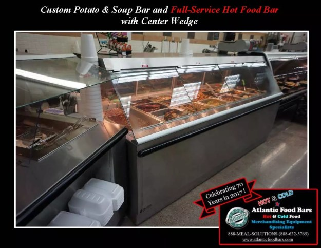 Atlantic Food Bars - Custom Loaded Stuffed Potato & Soup Bar, Center Wedge & Full-Service Hot Food Bar