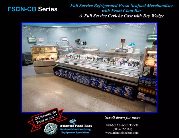 Atlantic Food Bars - Full Service Refrigerated Fresh Seafood Merchandiser - FSCN-CB