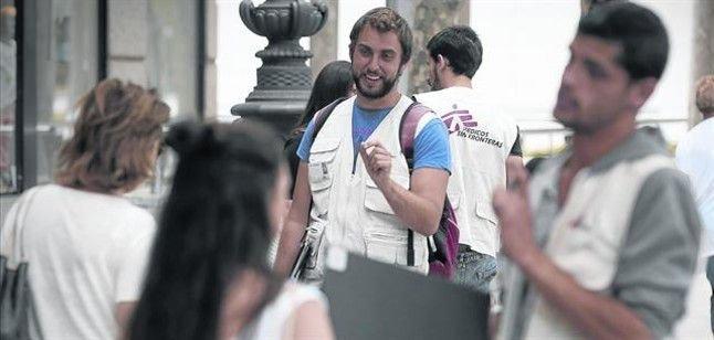 Captadores de MSF, una imagen habitual en las calles.