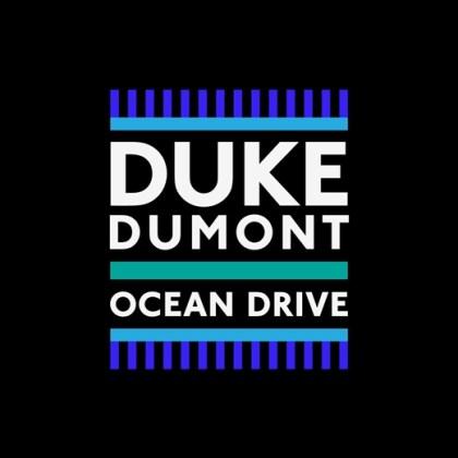 Duke-Dumont-Ocean-Drive-Testo-Copertina-Ufficiale