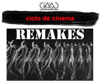 to Mar 25 | FILM FESTIVAL | Remakes | Castelo | FREE