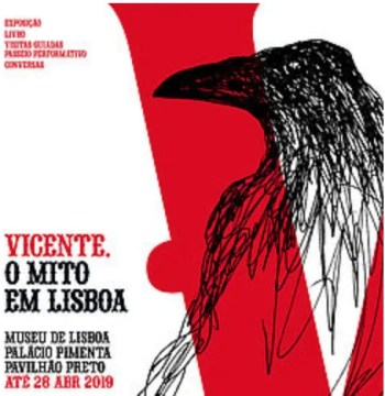 "to April 28 | ART EXHIBIT |  ""Vicente: The Myth in Lisbon"" 
