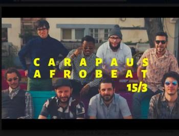 MUSIC | Carapaus Afrobeat + Pedro Luís | Intendente | 5€ @ Casa Independente | Lisboa | Lisboa | Portugal