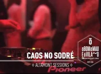 Weekly | DANCE PARTY | Caos no Sodré: Altamont Sessions | Cais do Sodré | FREE @ O Bom O Mau e O Vilão | Lisboa | Lisboa | Portugal