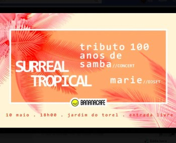 LIVE MUSIC | Surreal Tropical #4 | Avenida | FREE @ Jardim do Torel | Lisboa | Lisboa | Portugal