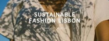 MEETUP | Sustainable Fashion Lisbon | Cais do Sodré | FREE