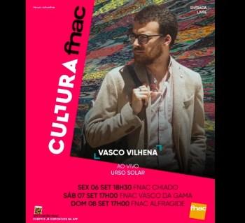 LIVE MUSIC AND BOOKS   Vasco Vilhena: FNAC Mini Tour   Lisbon   FREE @ VARIOUS LOCATIONS   Lisbon   Lisbon   Portugal
