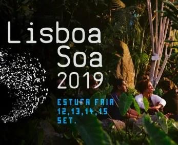 to Sept15 | ENVIRONMENTAL SOUND FESTIVAL | Lisboa Soa 2019 | Marques de Pombal | FREE @ Estufa Fria | Lisboa | Lisboa | Portugal