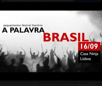 SMALL LITERARY FESTIVAL | A Palavra Brasil | Picoas | FREE-10€ @ TodoMundo | Lisboa | Lisboa | Portugal