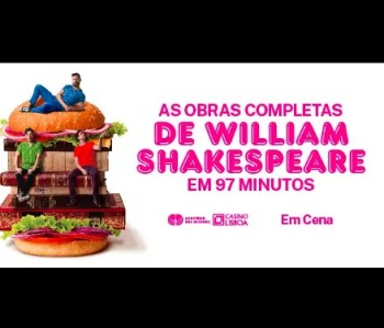 to Nov 3 | THEATER | William Shakespeare's Complete Works in 97 Minutes | Oriente | 15-17€ @ Casino Lisboa | Lisboa | Lisboa | Portugal