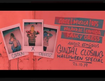 PARTY | Garden x Arroz: Ginjal Closing Halloween Special | Cacilhas | FREE-5€