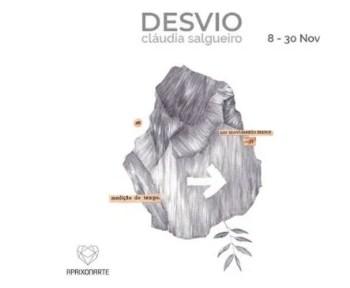 to Nov 30 | ART EXHIBIT | Desvio by Cláudia Salgueiro | São Bento | FREE @ Apaixonarte | Lisboa | Lisboa | Portugal