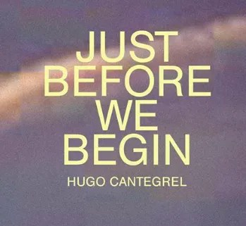 to Mar 27 | ART EXHIBIT | Hugo Cantegrel: Just Before We Begin | Avenida | FREE @ Galeria FOCO | Lisboa | Lisboa | Portugal